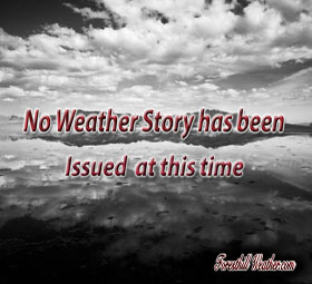 No Weather Story has been issued at this time.